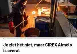 Artikel in de Tubantia; Je ziet het niet, maar CIREX Almelo is overal
